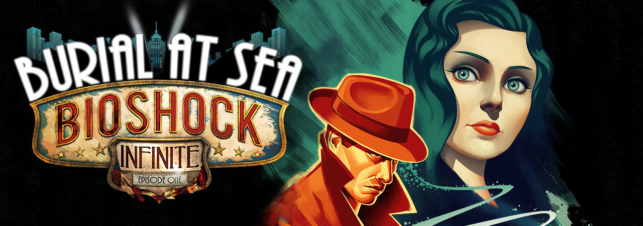 bioshock infintie burial at sea header