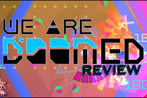 We Are Doomed Review Header