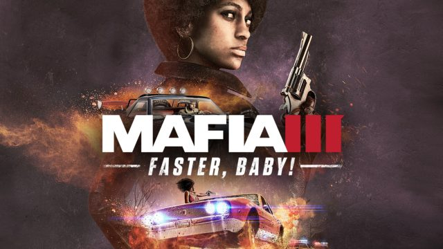 Mafia III 'Faster, Baby!' DLC Launch Trailer Released